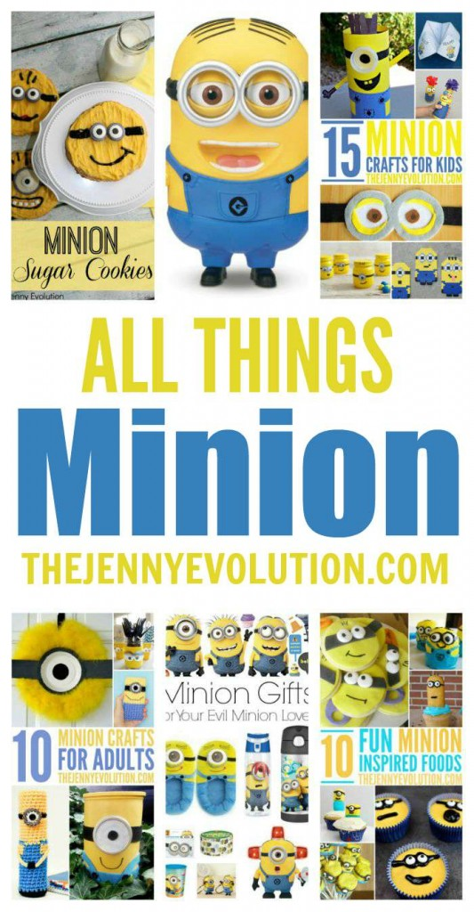 ALL THINGS MINIONS! Crafts, Recipes, Activities, Food | The Jenny Evolution