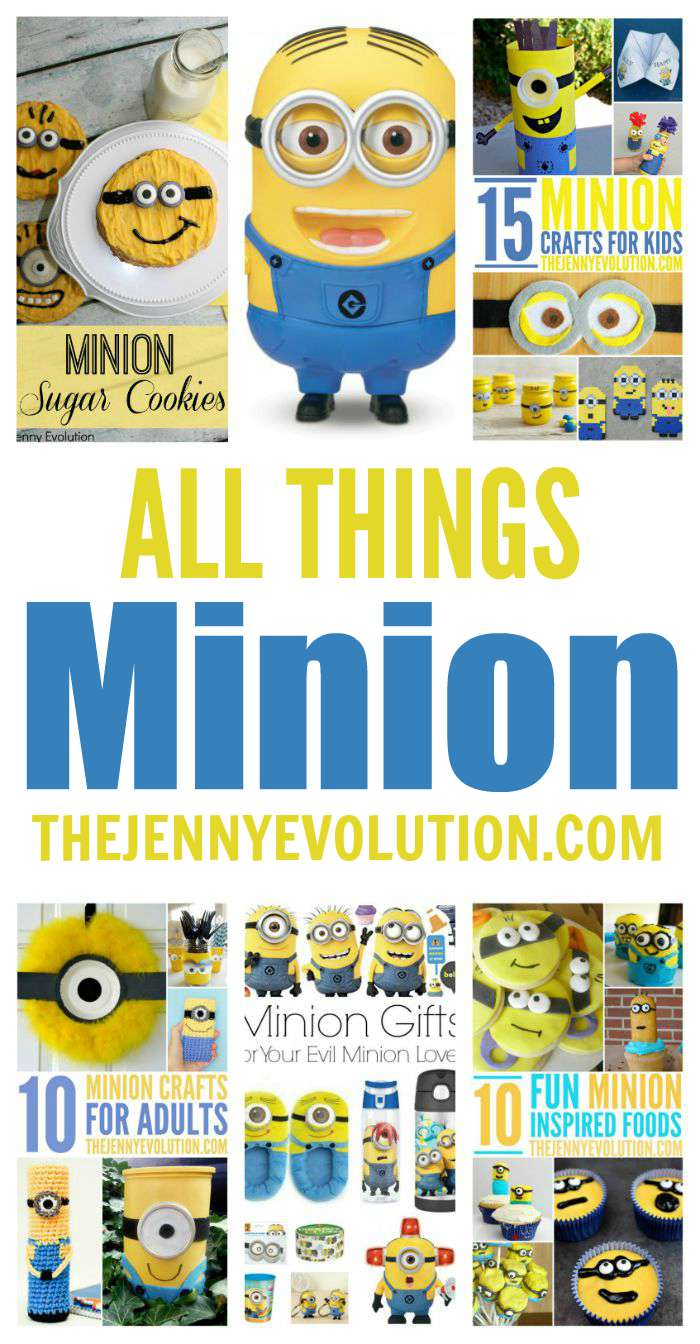 ALL THINGS MINIONS! Crafts, Recipes, Activities, Food | Mommy Evolution