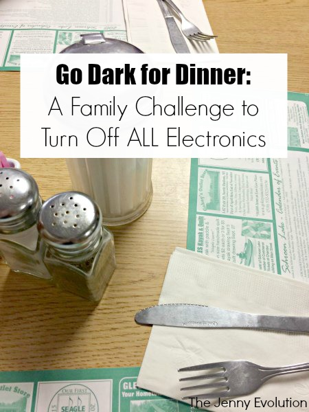 Go Dark for Dinner! A Family Challenge to Turn Off ALL Electronics