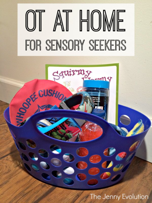 OT at Home for Sensory Seekers