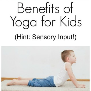 Sensory Benefits of Yoga for Kids | The Jenny Evolution