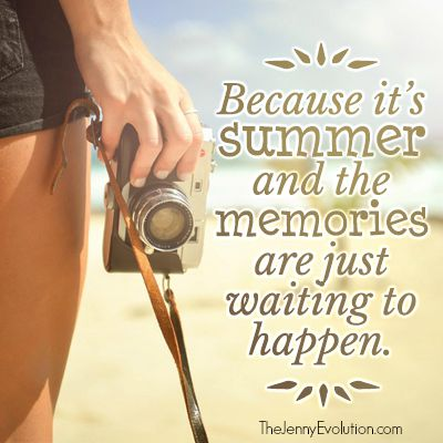 Inspirational Summer Quotes The Jenny Evolution