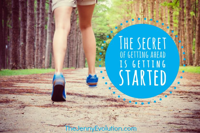 The Secret of Getting Ahead is Getting Started | Mommy Evolution