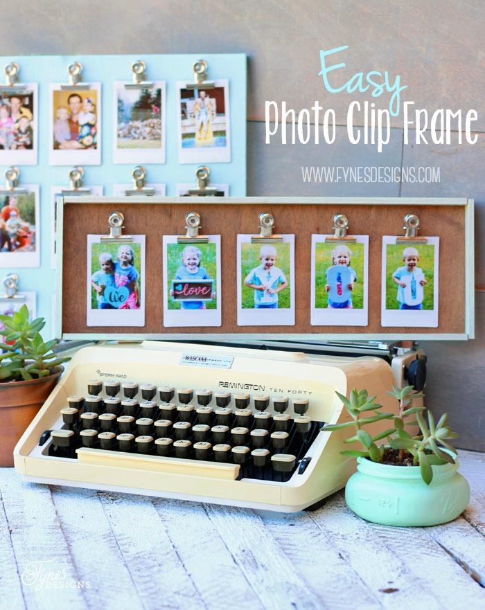 Easy Photo Clip Frame. Too adorable! DIY Tutorial