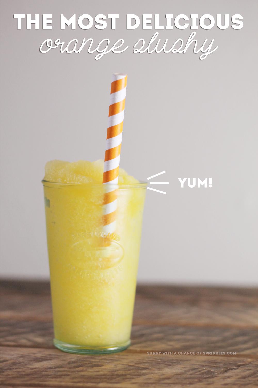 The Most Delicious Orange Slushy! Recipe