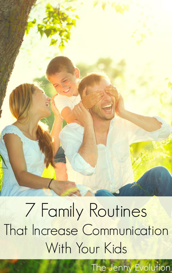 7 Family Routines That Increase Communication With Your Kids | The Jenny Evolution
