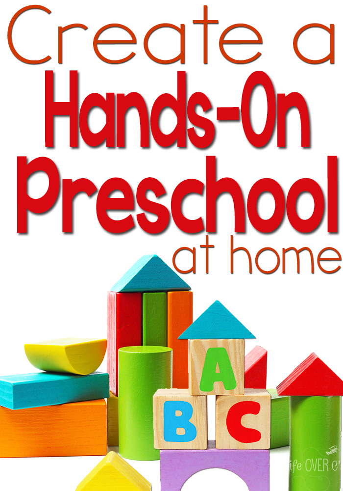 Create a Hands-On Preschool at Home. Ideas from Life Over C's