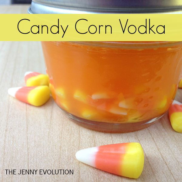 Candy Corn Vodka Recipe | The Jenny Evolution