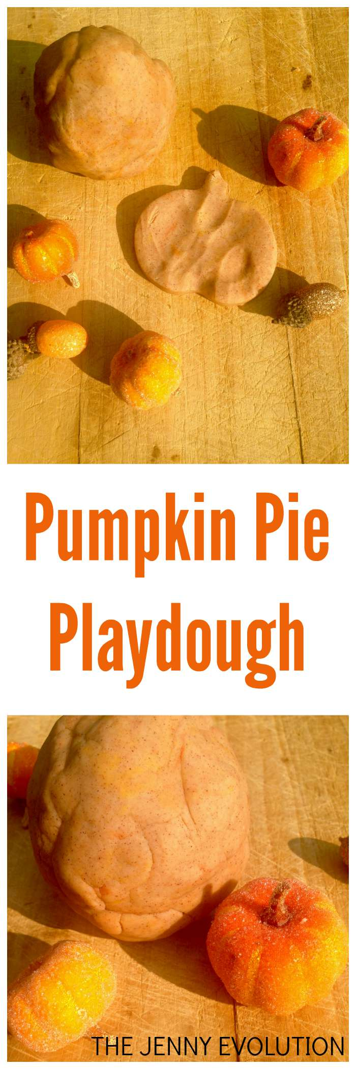 Pumpkin Pie Playdough Recipe | The Jenny Evolution