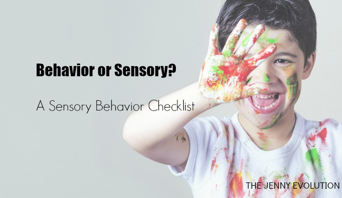 Is it Sensory? Sensory Behavior Checklist | The Jenny Evolution