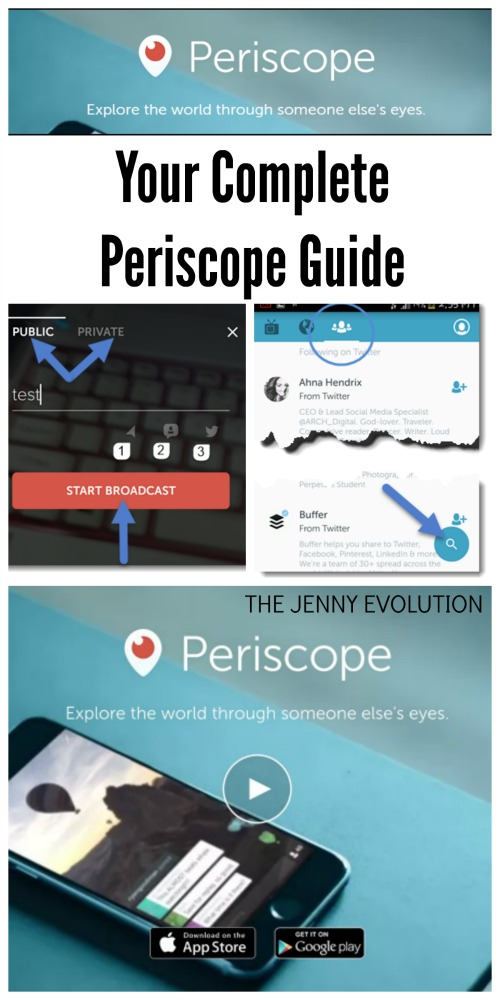 Your Complete Periscope Guide | Mommy Evolution