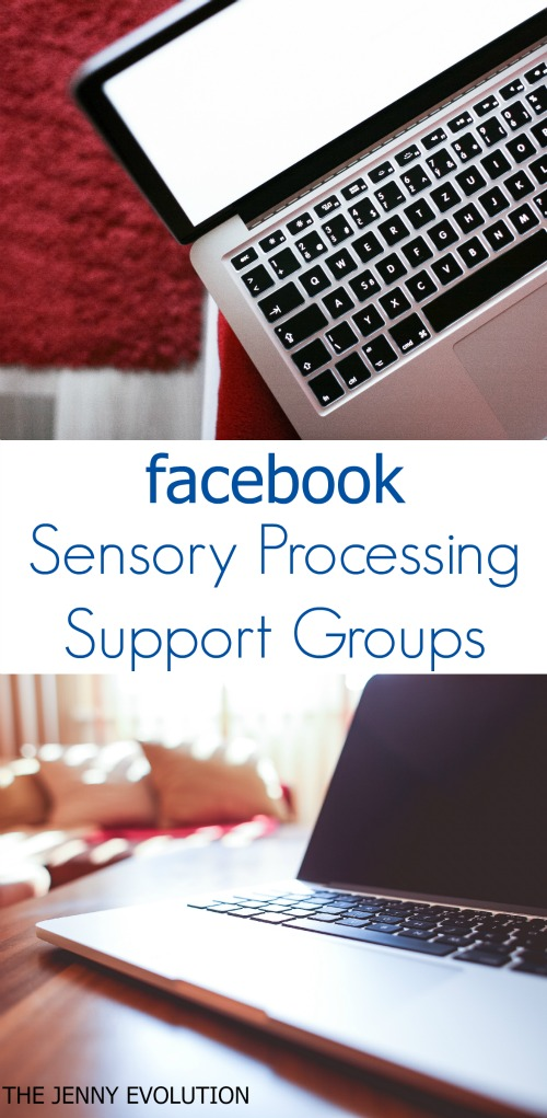 Facebook Sensory Processing Disorder Support Groups for Parents and Individuals