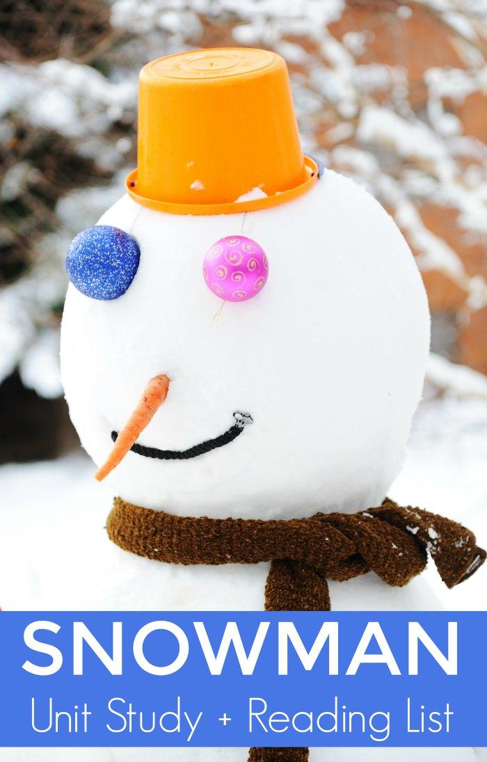 Snowman Unit Study + Reading Books List about Snowmen!