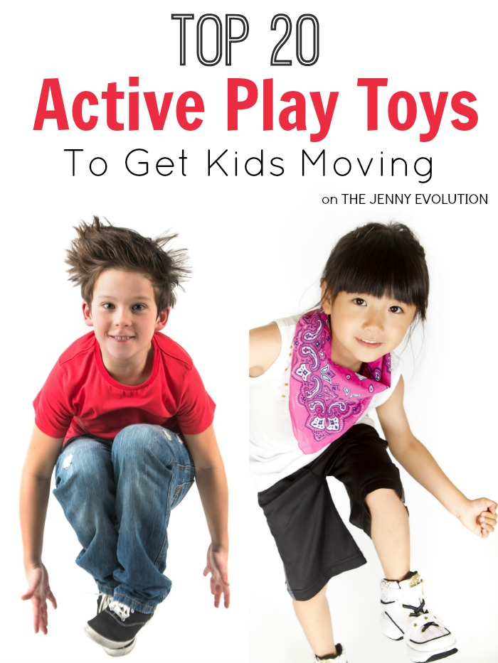 Top 20 Active Play Gross Motor Toys to Get Kids Moving | The Jenny Evolution