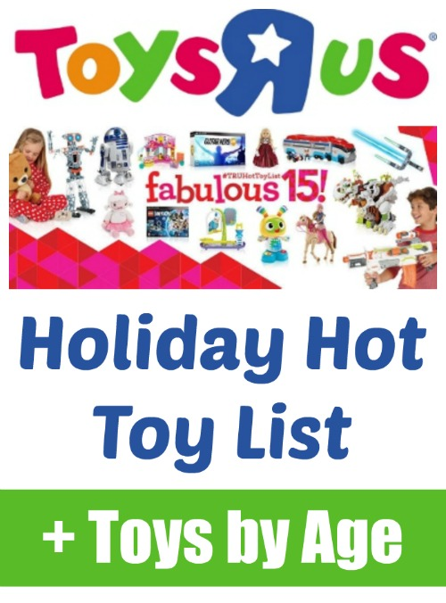 Toys R Us Holiday Hot Toy List + Toys by Age Category!!!