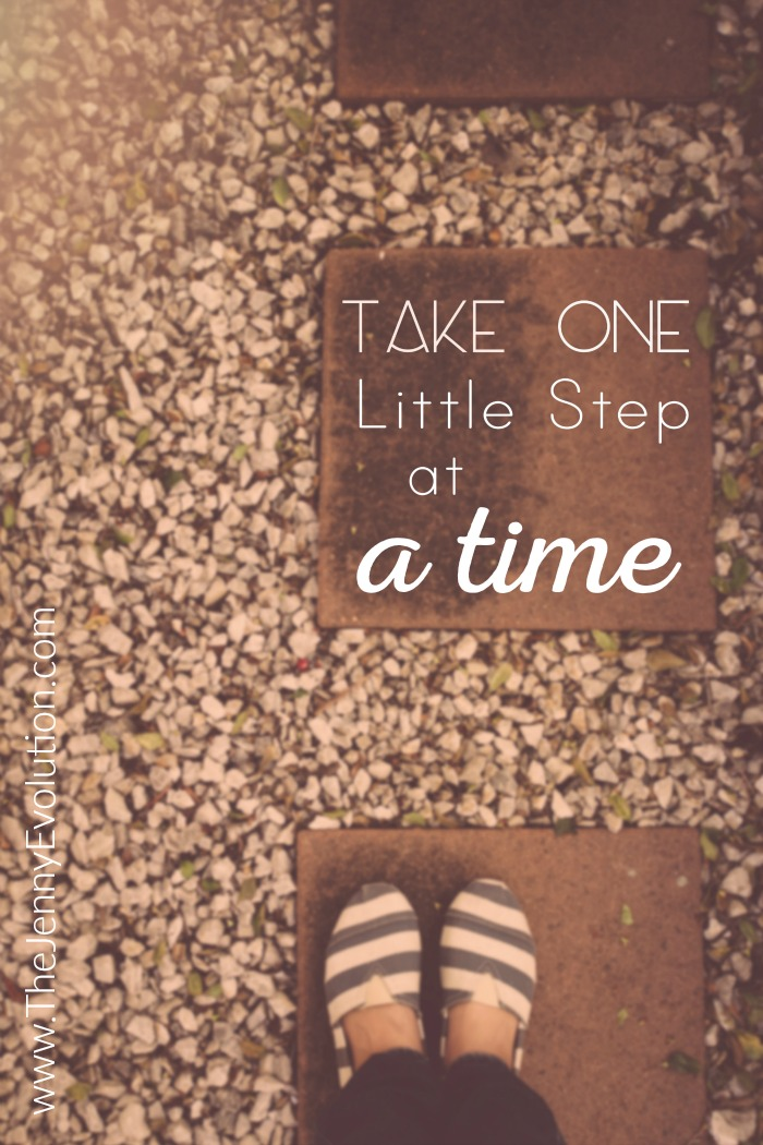 Take One Little Step at a Time. (One Line Affirmations for Moms)