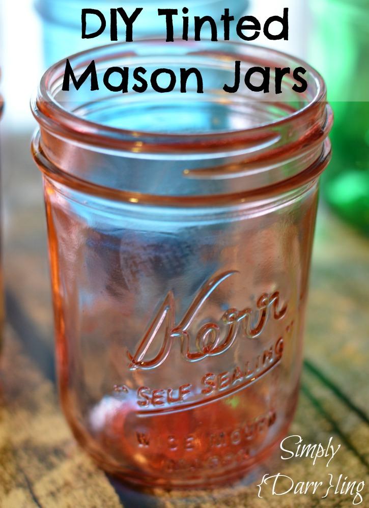 DIY Tinted Mason Jars Tutorial from Simply {Darr}ling