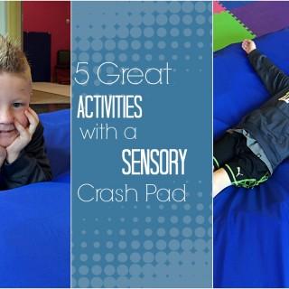 5 Terrific Sensory Crash Pad Activities
