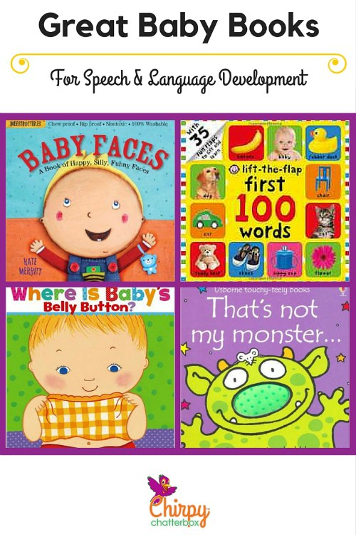 Great Baby Books for Speech and Language Development recommendations from Chirpy Chatterbox