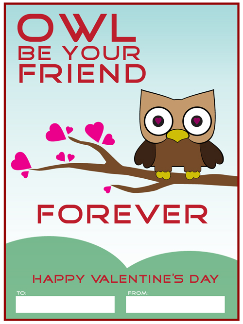Owl Be Your Friend Forever - Owl Free Valentines Cards