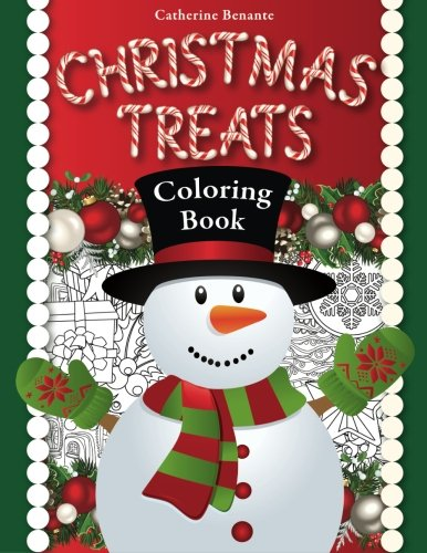 Christmas Treats A Holiday Coloring Book Joyous Playful And Comforting Designs To Color For The Winter Holidays Trees Candy Canes Bells