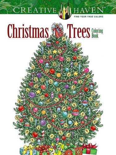 creative haven christmas trees coloring book thirty one artfully decorated christmas trees need only your touches of color to bring out their true beauty
