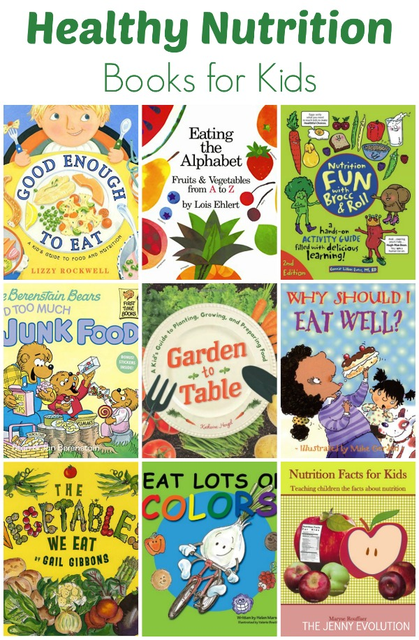Healthy Nutrition Books for Kids + Nutrition Unit Study!