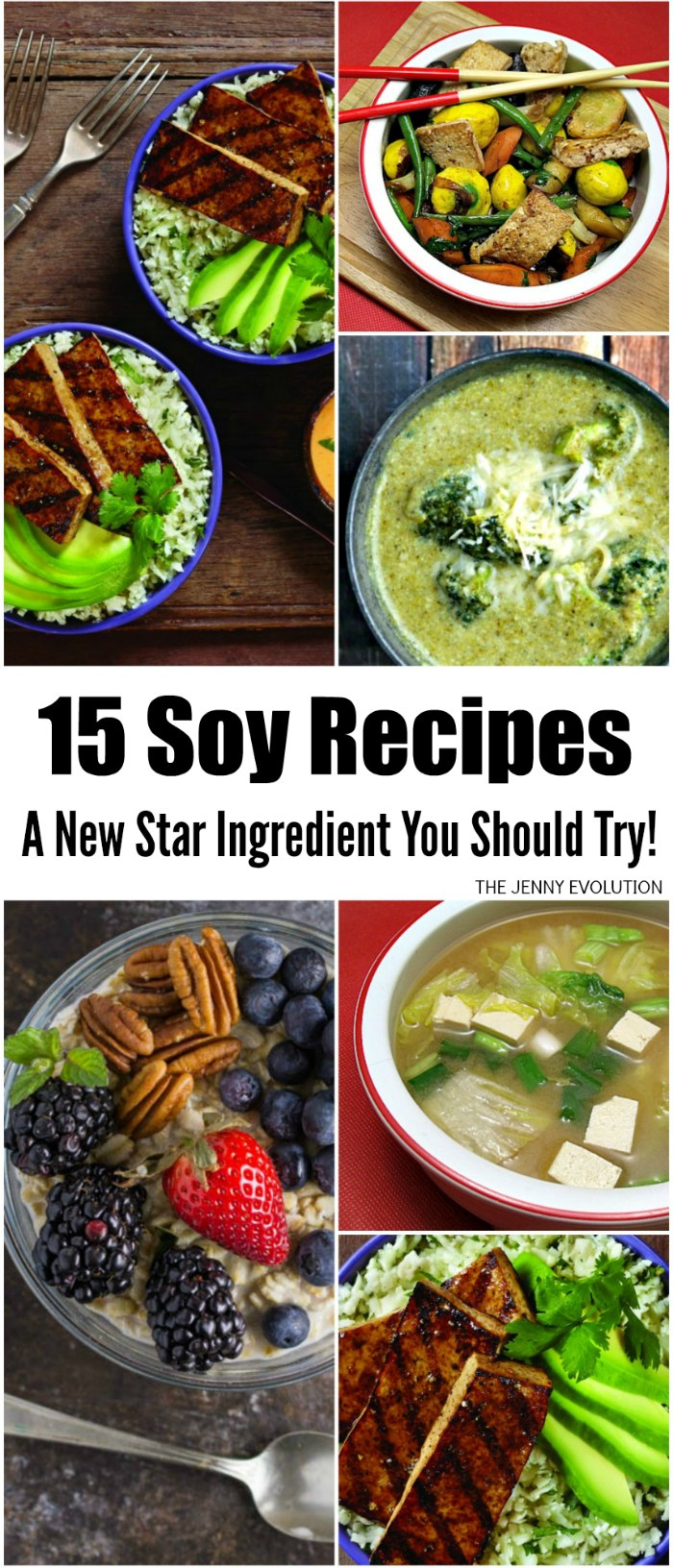 15 Soy Recipes - A New star Ingredient You Should Try!