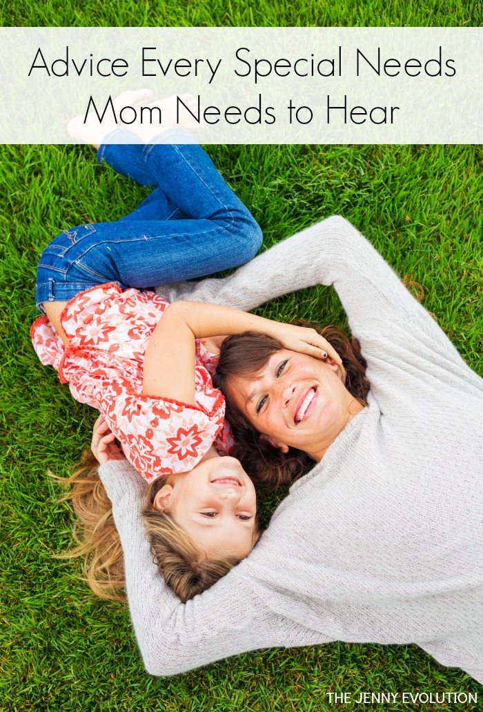 Advice Every Special Needs Mom Needs to Hear - From One Special Needs Mom to Another