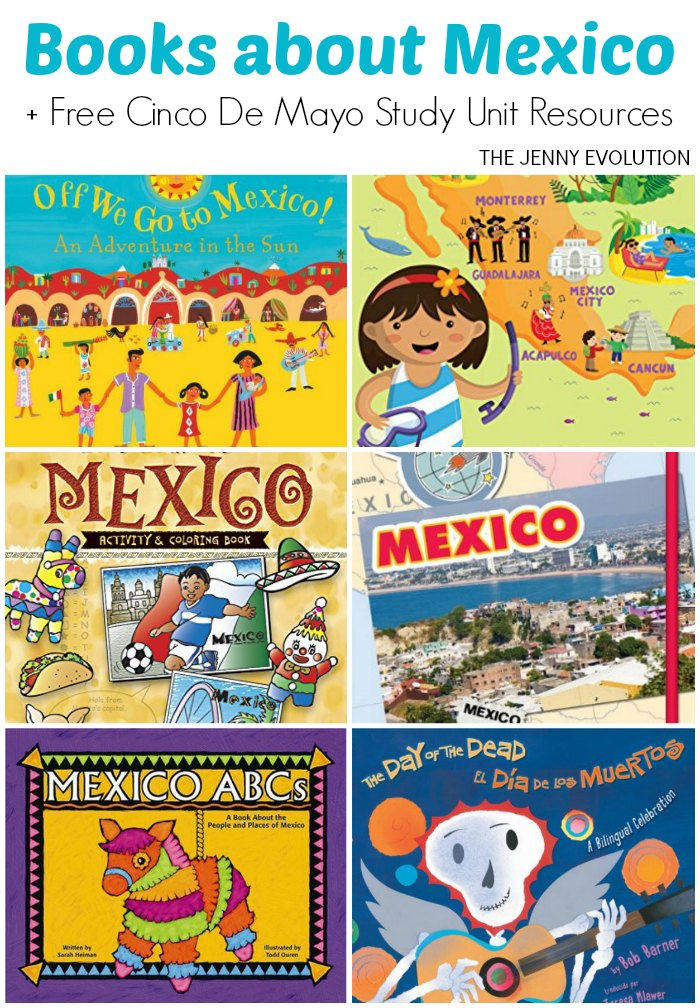 Books about Mexico for Kids + Free Cinco de Mayo Study Unit Resources