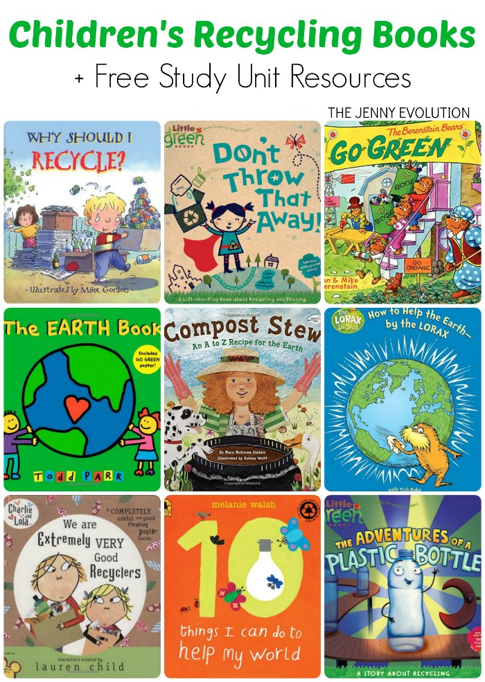 Childrens books on Recycling + Free Recycling Study Unit Resources