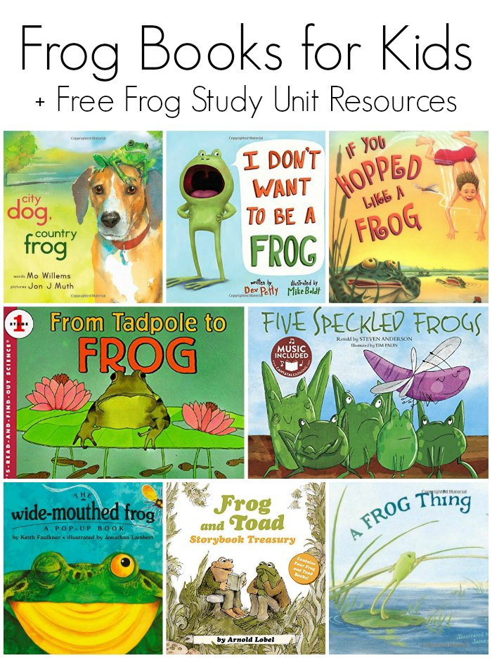 Frog Books for Kids + FREE Frog Study Unit Resources | Mommy Evolution