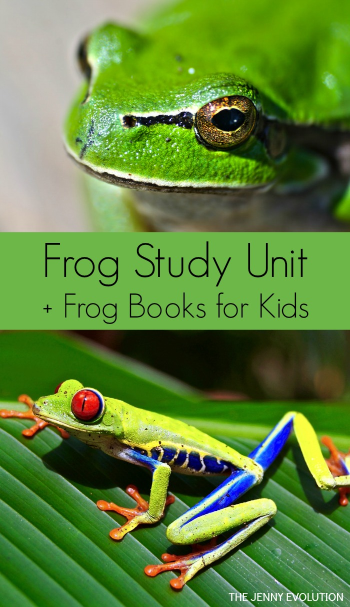 Frog Study Unit + Frog Books for Kids