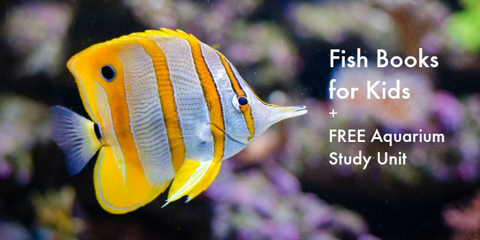 fish books + free aquarium unit study