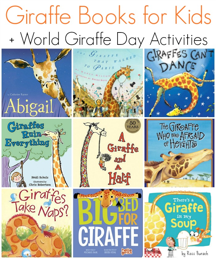 Children's Books Featuring Giraffes + World Giraffe Day Activities