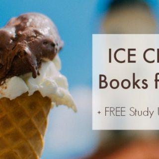 Ice Cream Books for Kids (Ice Cream Unit Study)