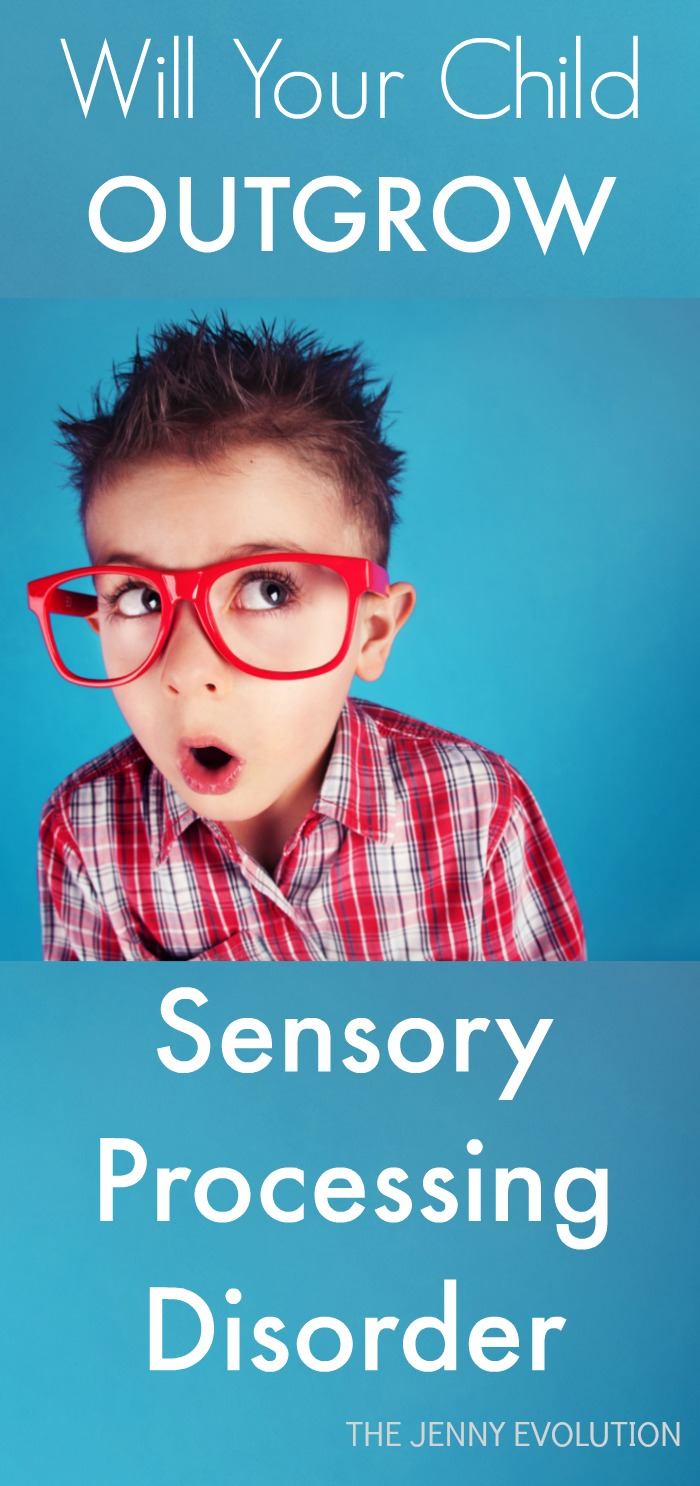 Will Your Child Ever Outgrow Sensory Processing Disorder?