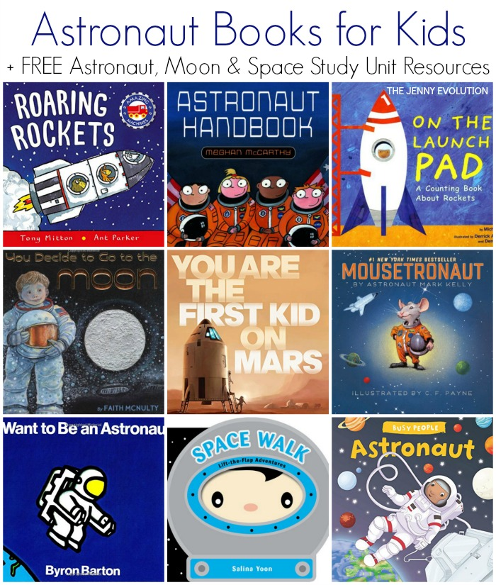 Astronaut Books for Children + FREE Astronaut, Moon and Space Study Unit Resources