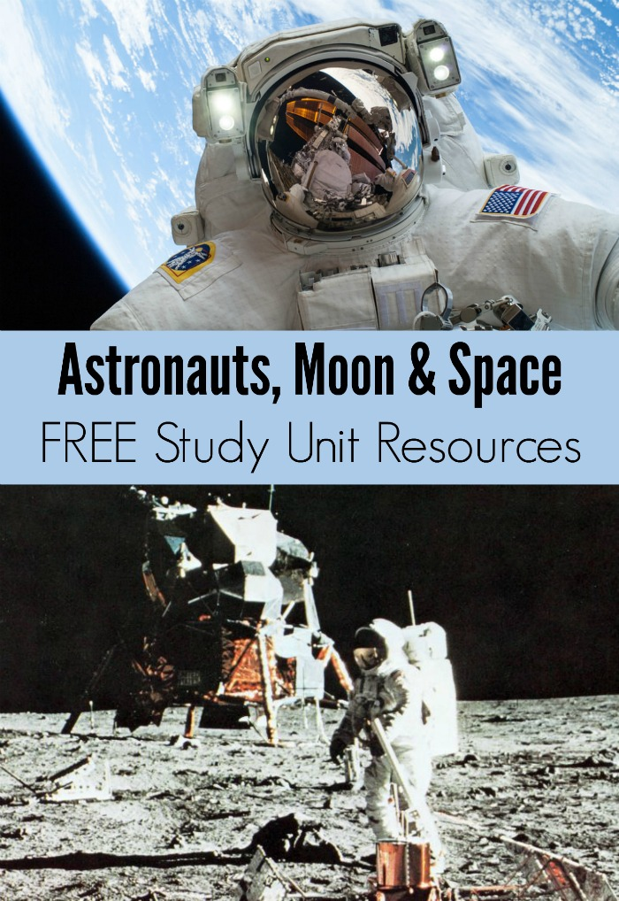 Astronauts, Moon and Space FREE Study Unit Resources + Book Recommendations