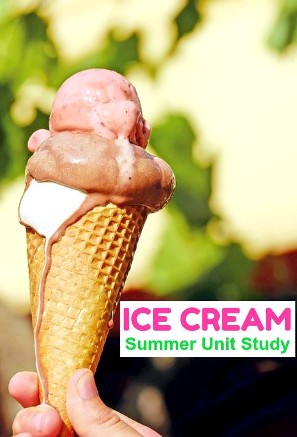 Ice Cream Summer Unit Study - Educational and fun activities for kids! | Mommy Evolution