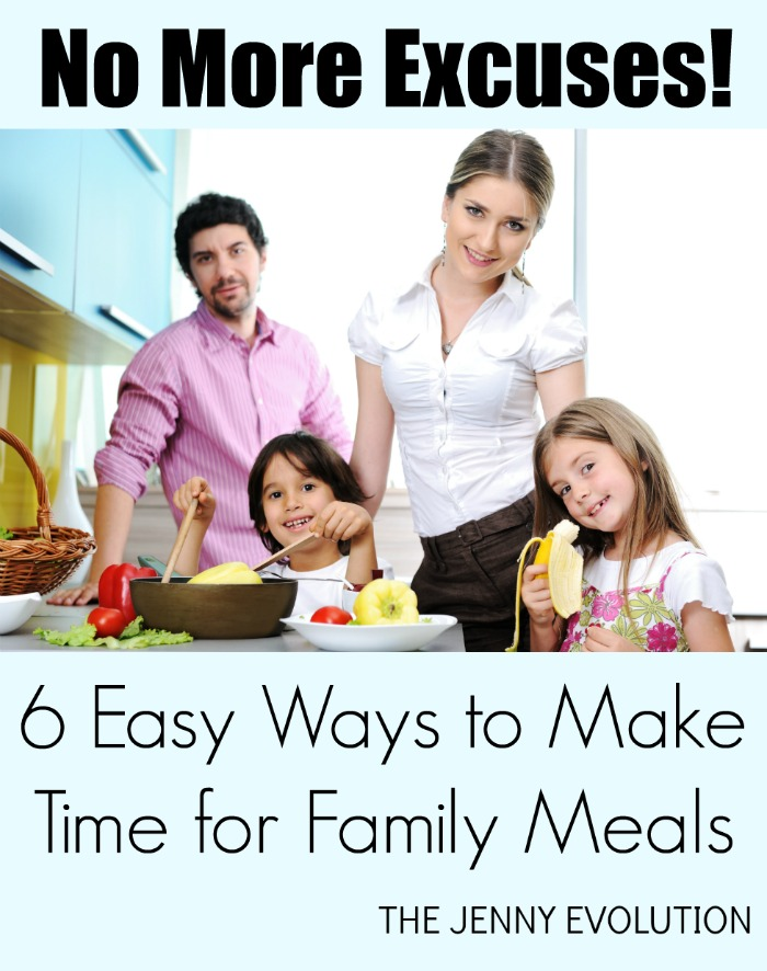 No More Excuses! Easy Ways to Make Time for a Family Meal