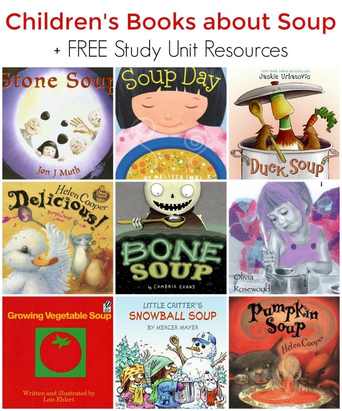 Children's Picture Books about Soup + FREE Soup Study Unit Resources!