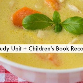 Children's Books about Soup (Soup Study Unit)