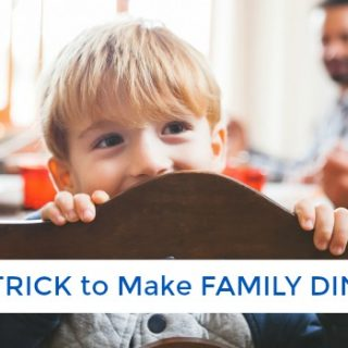 The One Trick You Need for a Fun Family Dinner