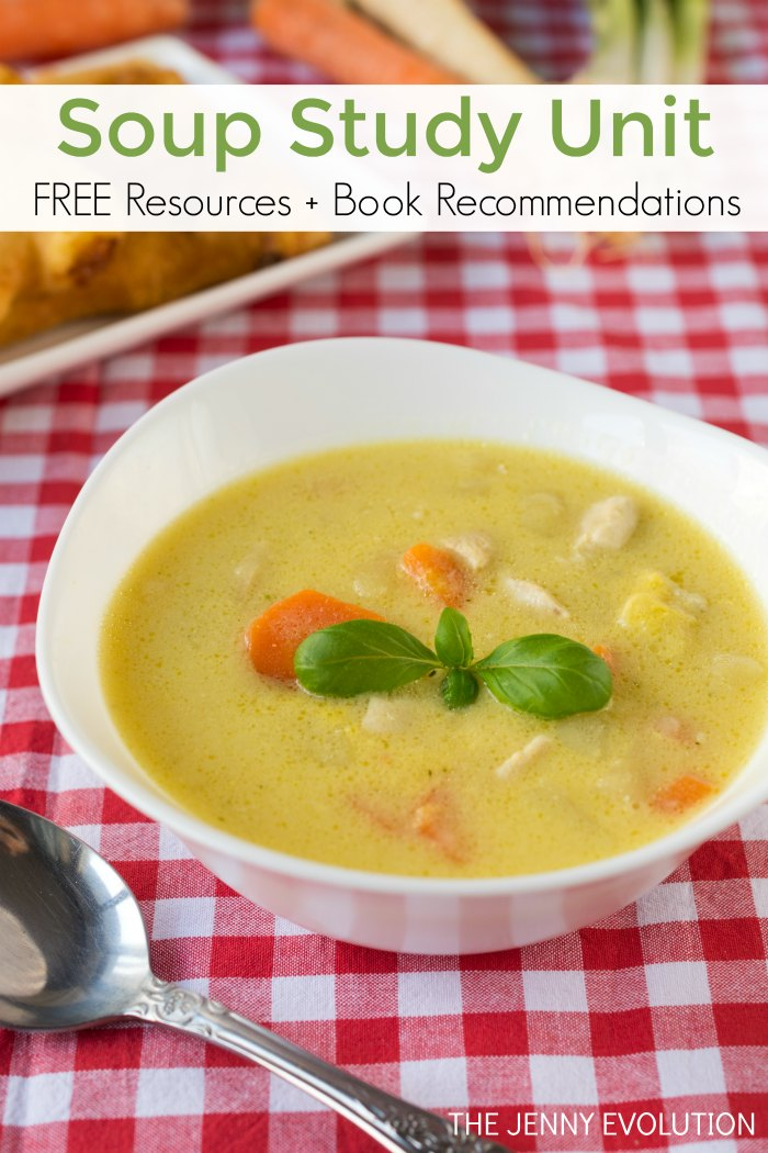 Soup Study Unit for Kids - FREE Resources and Book Recommendations