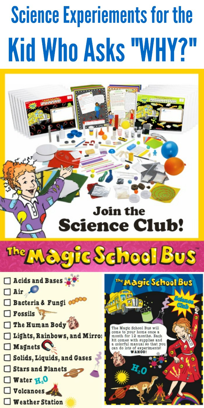"Science Experiments for the Kid Who Asks ""WHY"" - Magic School Bus Science Kits Club!"