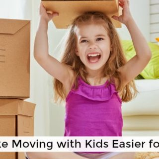 Moving with Kids! Tips to Make Moving Easier for Everyone