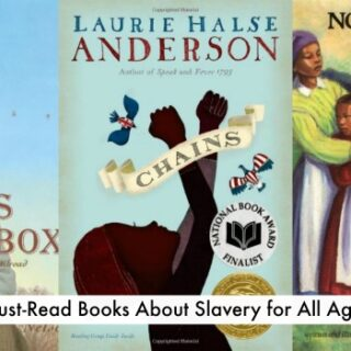 Must-Read Children's Books on Slavery for ALL Ages (MLK Day Series)