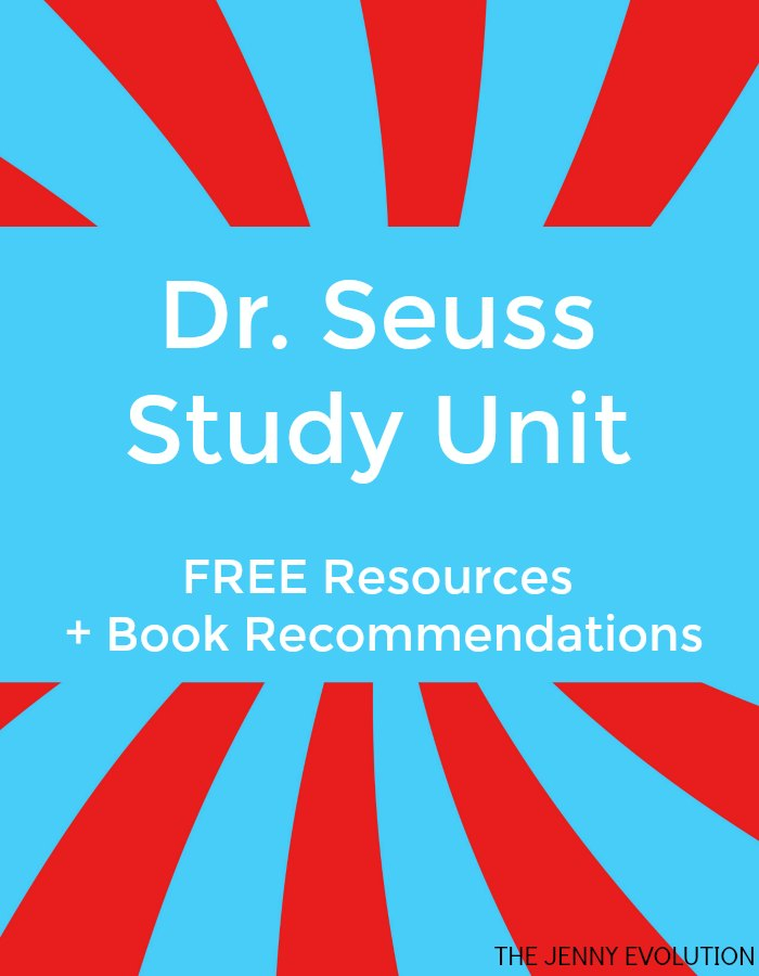 Dr. Seuss Study Unit FREE Resources plus book recommendations | Mommy Evolution