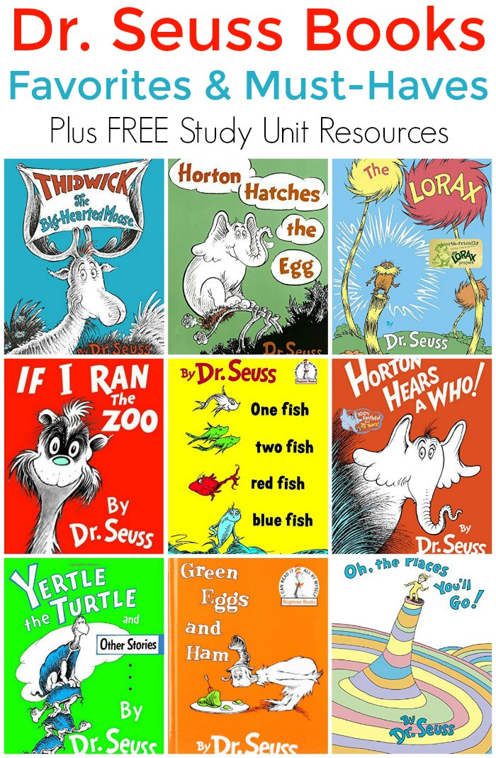 Our Favorite and Must-Have Dr Seuss Books List for Kids! PLUS FREE Study Unit Resources for Homeschool and Classroom